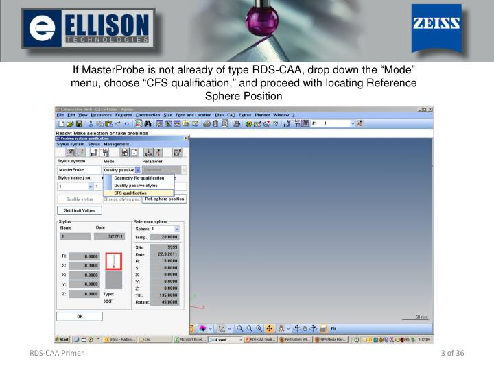 If MasterProbe is not already of type RDS-CAA, drop down the Mode menu, choose CFS qualific...