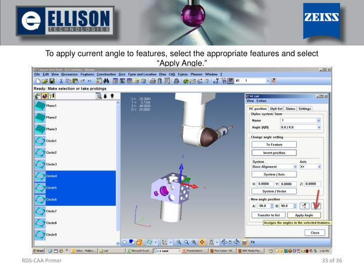 To apply current angle to features, select the appropriate features and select Apply Angle.