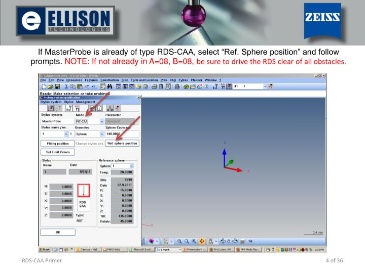 If MasterProbe is already of type RDS-CAA, select Ref. Sphere position and follow prompts.