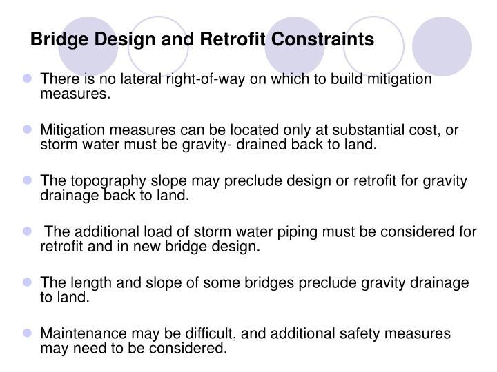 Bridge Design and Retrofit Constraints