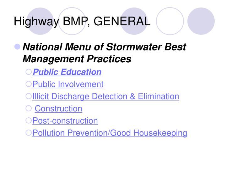 Highway BMP, GENERAL