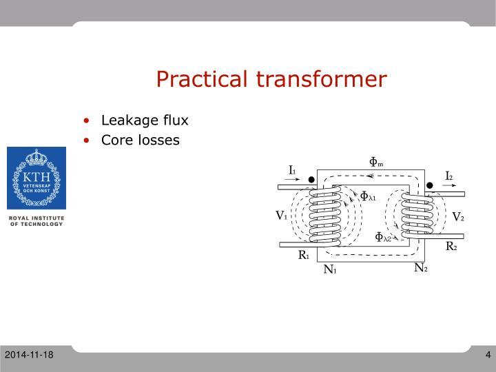 Practical transformer