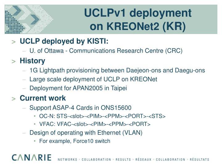 UCLPv1 deployment