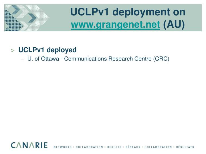 UCLPv1 deployment on