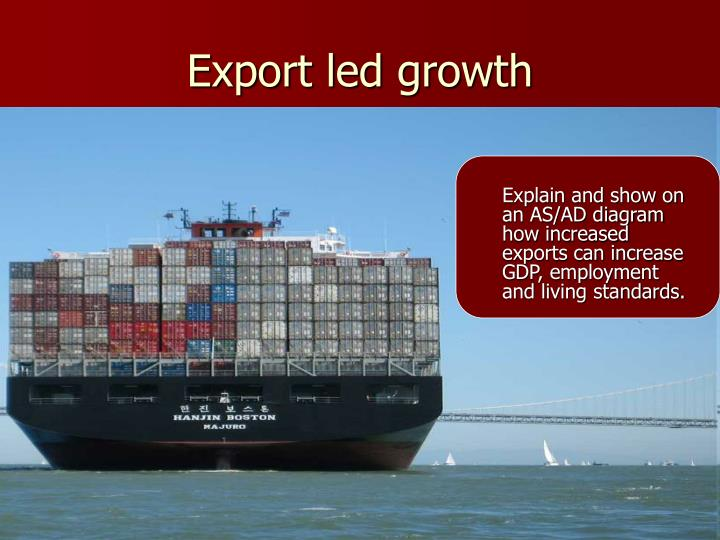 Export led growth