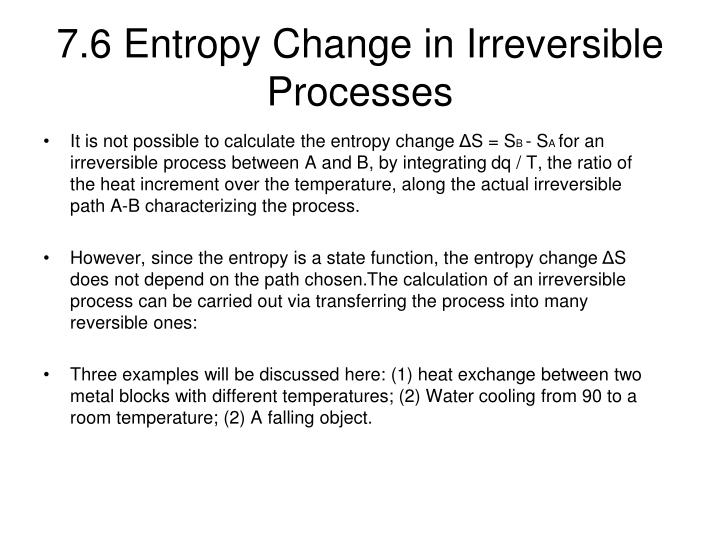7.6 Entropy Change in Irreversible Processes