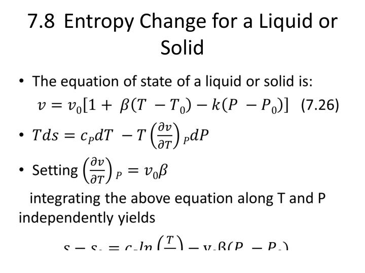 7 8 entropy change for a liquid or solid