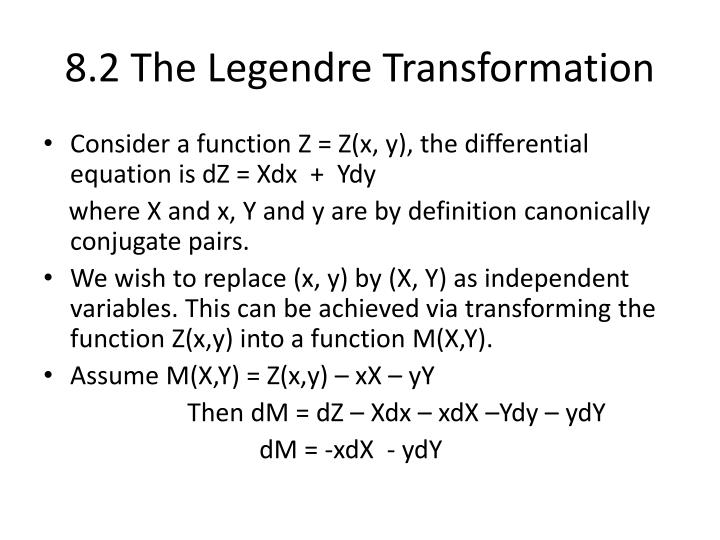 8.2 The Legendre Transformation
