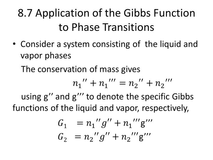 8.7 Application of the Gibbs Function to Phase Transitions