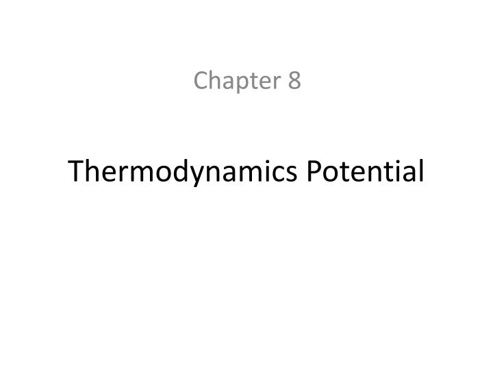 Thermodynamics Potential
