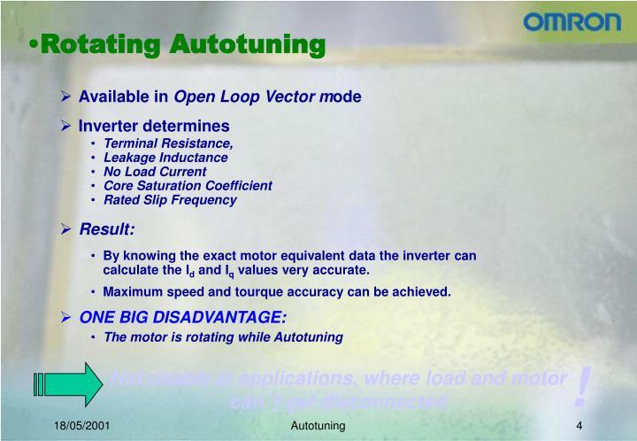 Rotating Autotuning