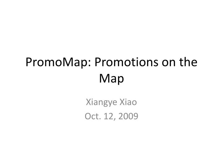 Promomap promotions on the map