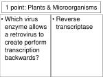 1 point plants microorganisms8