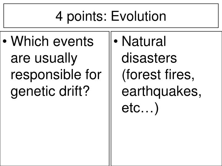 Which events are usually responsible for genetic drift?