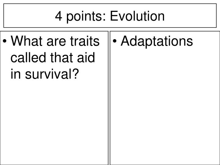 What are traits called that aid in survival?