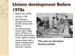unions development before 1970s