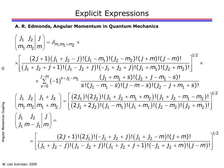 Explicit Expressions