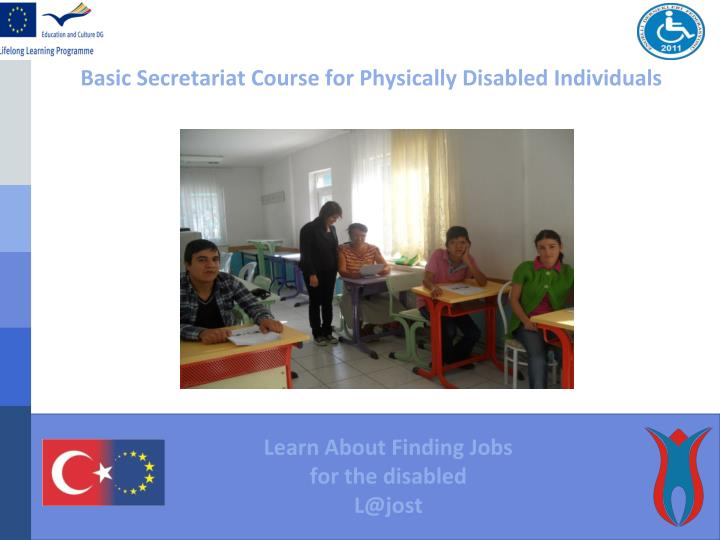 Basic Secretariat Course for Physically Disabled Individuals