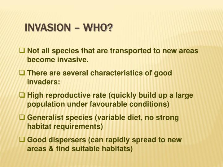 Invasion – who?
