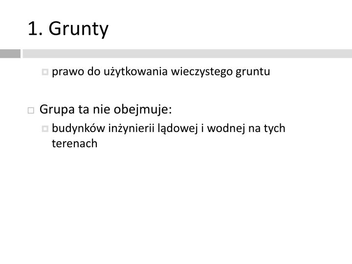 1. Grunty