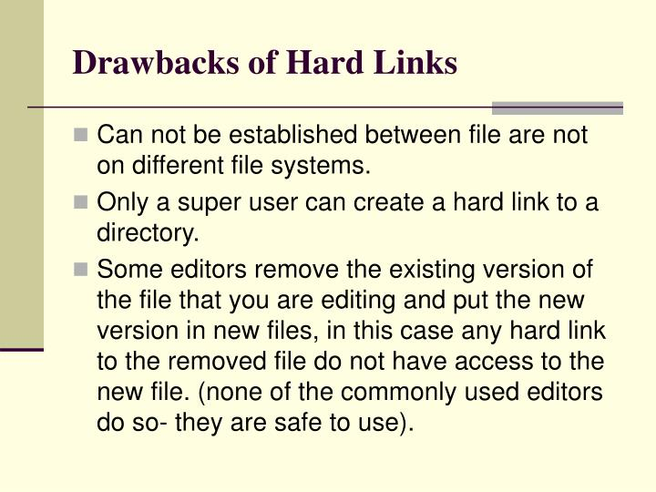 Drawbacks of Hard Links