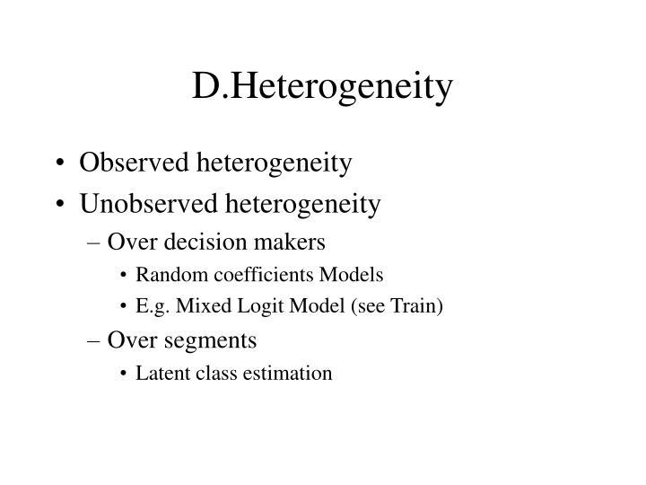 D.Heterogeneity