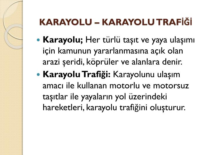 KARAYOLU  KARAYOLU TRAF