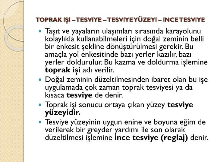 TOPRAK   TESVYE  TESVYE YZEY  NCE TESVYE