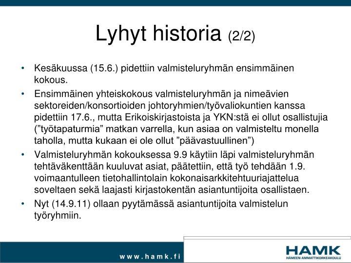 Lyhyt historia