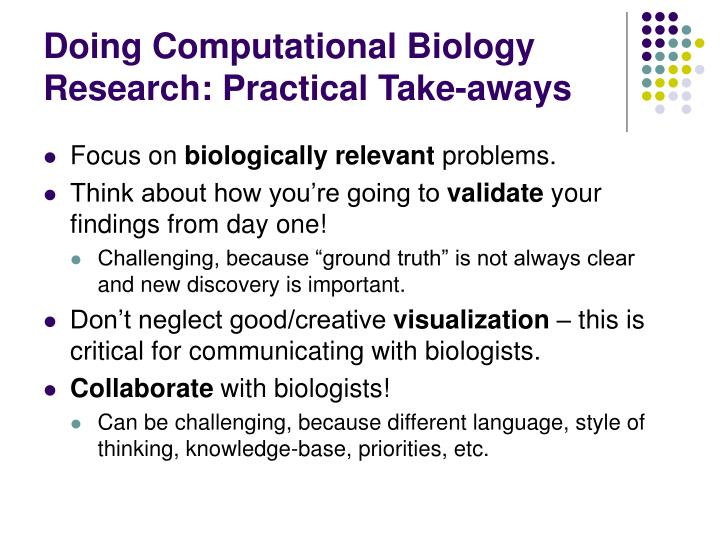 Doing Computational Biology Research: Practical Take-aways