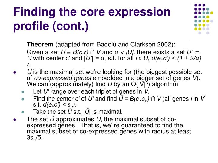Finding the core expression profile (cont.)