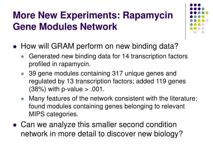 More New Experiments: Rapamycin Gene Modules Network
