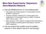 more new experiments rapamycin gene modules network