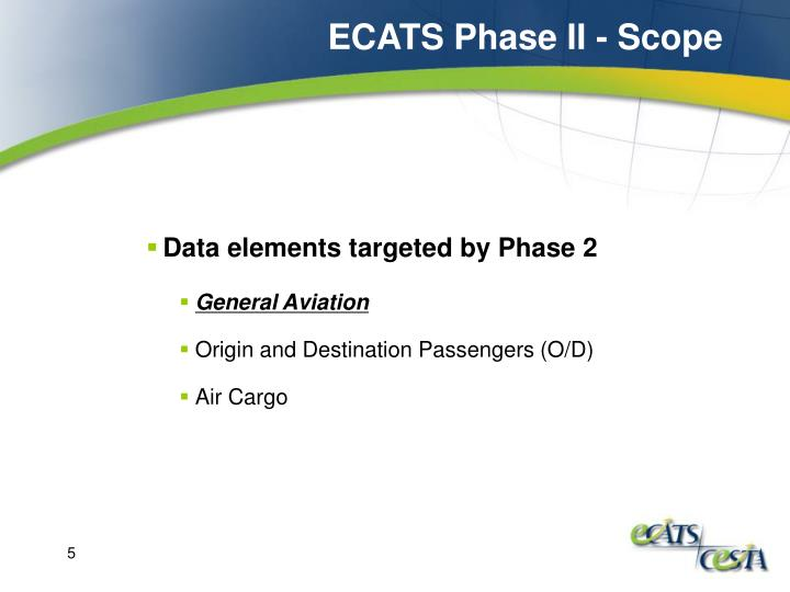 ECATS Phase II - Scope