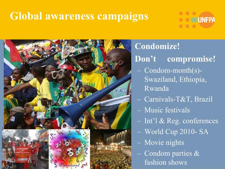 Global awareness campaigns