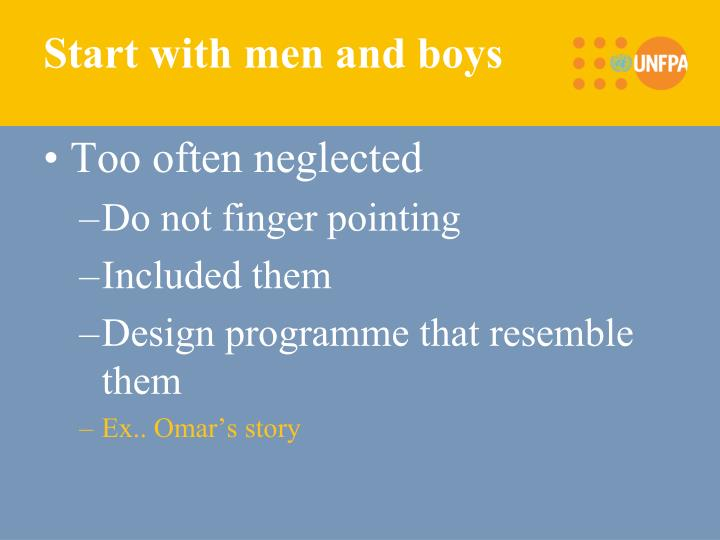 Start with men and boys