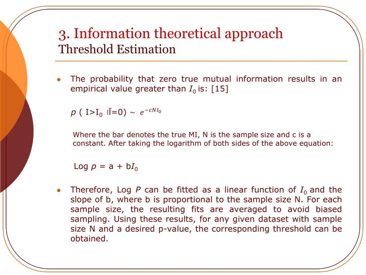3. Information theoretical approach