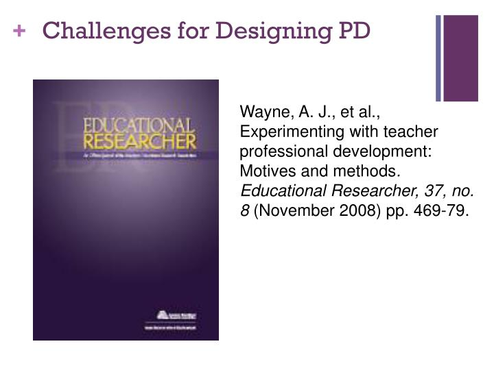 Challenges for Designing PD
