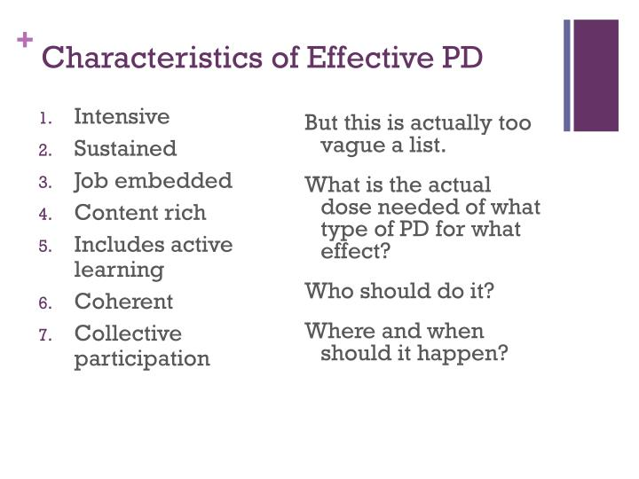 Characteristics of Effective PD