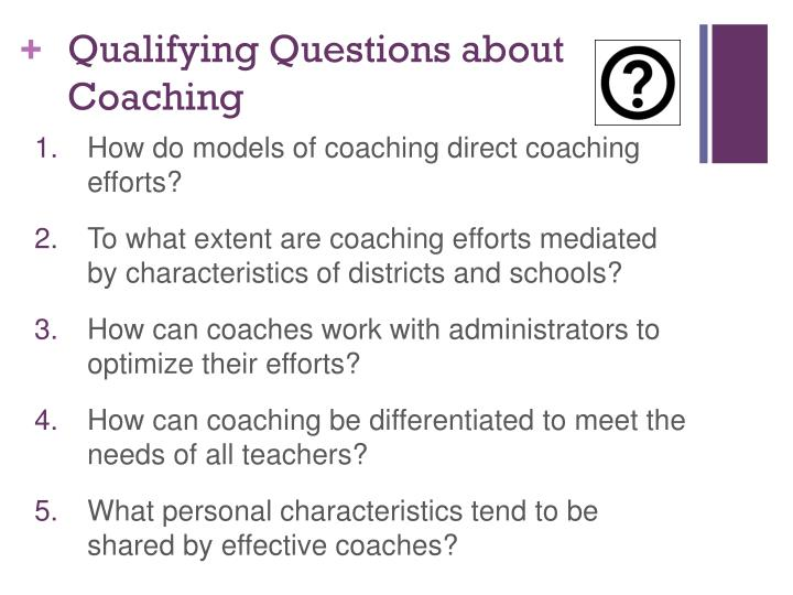 Qualifying Questions about Coaching