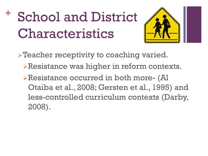 School and District Characteristics