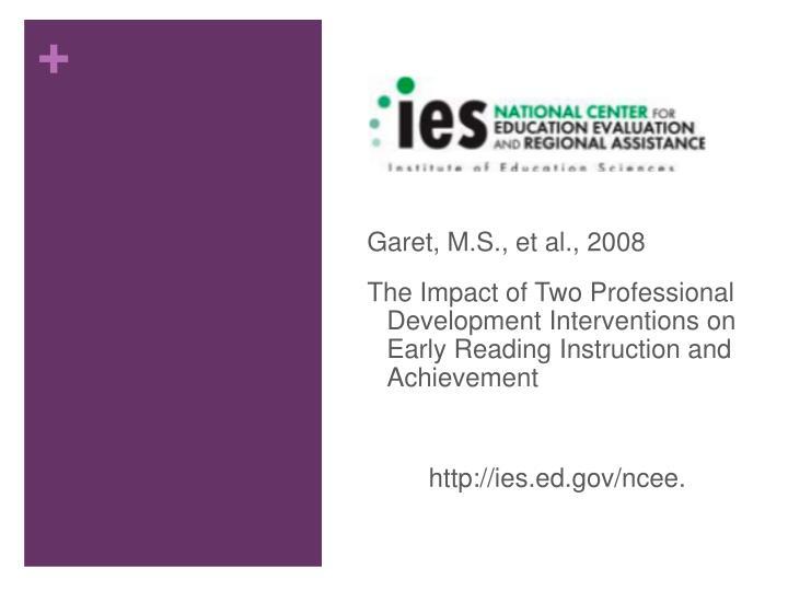 Garet, M.S., et al., 2008