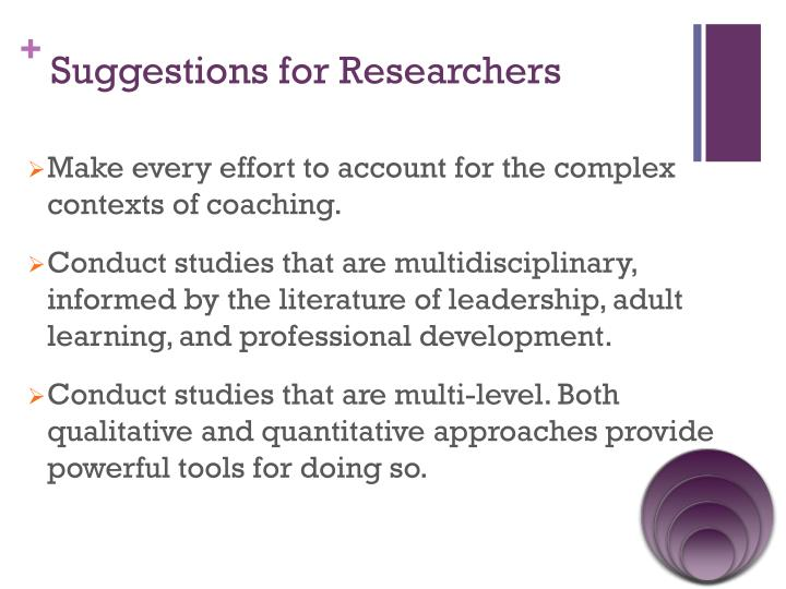 Suggestions for Researchers
