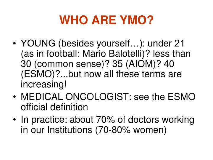 Who are ymo