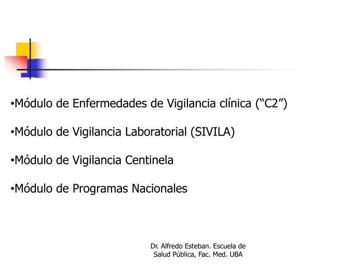 """Módulo de Enfermedades de Vigilancia clínica (""""C2"""")"""