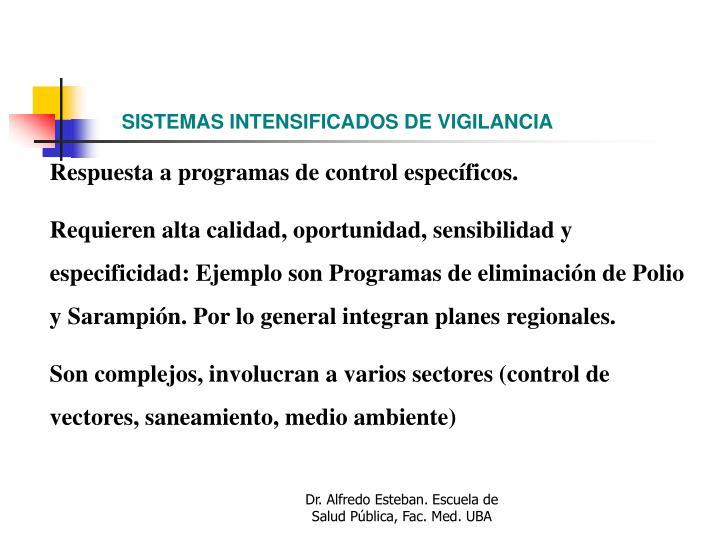 SISTEMAS INTENSIFICADOS DE VIGILANCIA