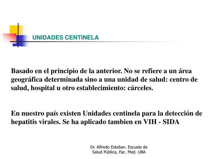 UNIDADES CENTINELA