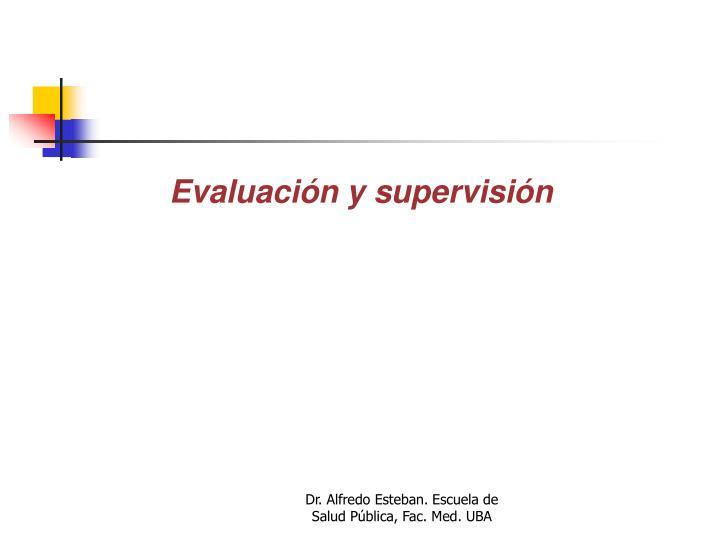 Evaluación y supervisión