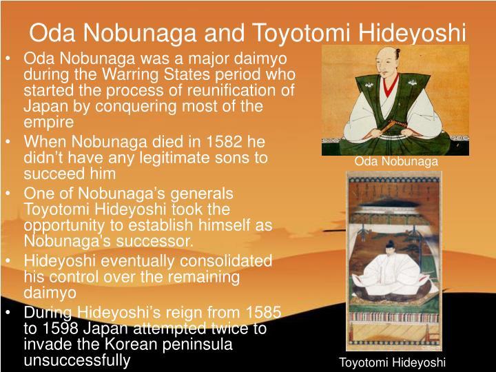 Oda Nobunaga and Toyotomi Hideyoshi