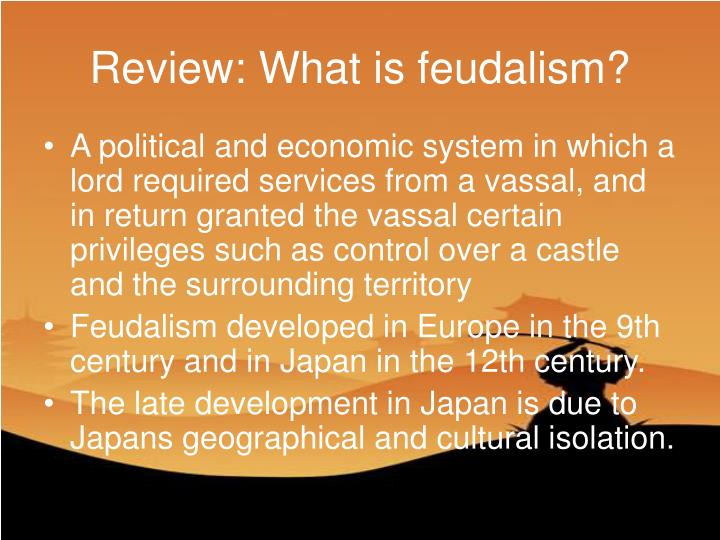 Review: What is feudalism?